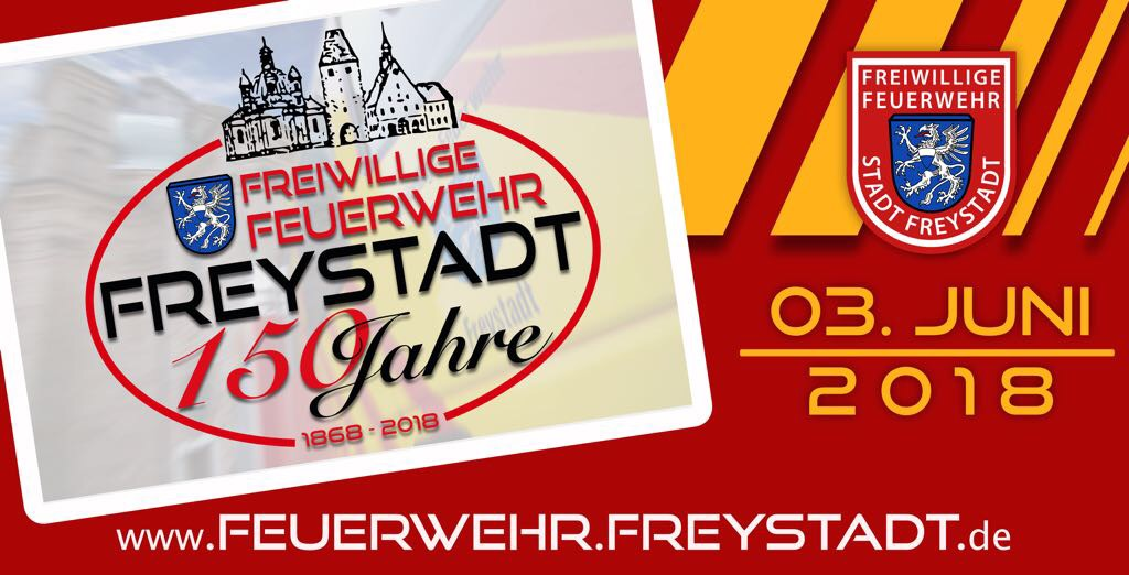 150 Jahre FF Freystadt